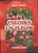 Cultura lalelelor - Milea Preda