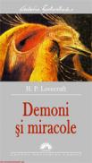 Demoni si miracole  - H.P. Lovecraft