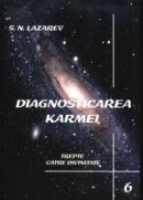 Diagnosticarea karmei - Vol.6 - Trepte catre Divinitate - S.n. Lazarev