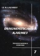 Diagnosticarea karmei - Vol.7 - Transcenderea Fericirii - S.n. Lazarev