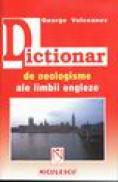 Dictionar de neologisme ale limbii engleze - George Volceanov