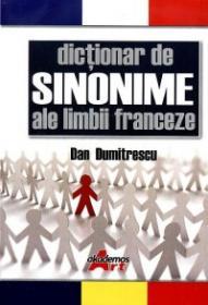 Dictionar de sinonime ale limbii franceze - Dan Dumitrescu