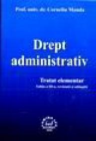 Drept administrativ (editia a III) - Corneliu Manda