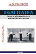Egalitatea - Saracie si inegalitate in economiile dezvoltate - Alex Callinicos
