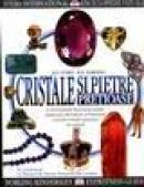 Enciclopedii vizuale - Cristale si pietre pretioase - R.f. Symes