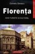 Florenta. Ghid turistic si cultural - Co