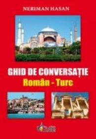 Ghid De conversatie Roman-Turc - Neriman Hassan
