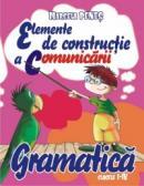 Gramatica,elemente de constructie a comunicarii - Marcela Penes