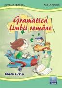 Gramatica limbii romane, clasa a IV-a - Ana Lapovita, Aurelia Fierascu