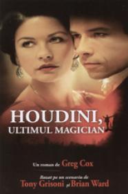 Houdini, ultimul magician - Greg Cox