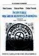 Inceputurile miscarii de rezistenta in Romania, Volumul II, iunie-noiembrie 1946 - Radu Ciuceanu,octavian Roske, Cristian Troncota