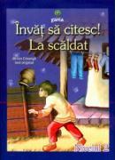Invat sa citesc! La scaldat - Ion Creanga