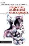 Itinerar cultural european - Acad. Zoe Dumitrescu-Busulenga