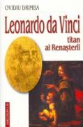 Leonardo da Vinci, titan al Renasterii - Ovidiu Drimba