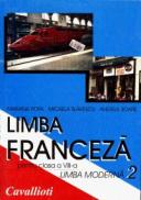 Limba franceza pentru clasa a VIII-a (limba moderna 2) - Micaela Slavescu, Angela Soare, Mariana Popa