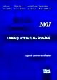 Limba si literatura romana - Testare nationala 2007 - L. Ignat, E. Nica, L. Preda, I. Sanda