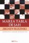 Marea tabla de sah - Zbigniew Brzezinski