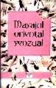 Masajul oriental senzual - A. Novikov