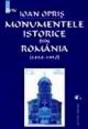 Monumentele istorice din Romania (1850-1950) - Ioan Opris
