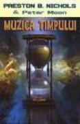 Muzica timpului - Preston B. Nichols, Peter Moons
