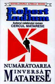 Numaratoarea inversa Matarese - Robert Ludlum