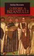 O istorie a Bizantului - Stelian Brezeanu
