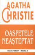 Oaspetele neasteptat - Agatha Christie
