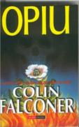 Opiu - Colin Falconer