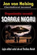 Organizatia secreta Soarele negru - Jan Van Helsing