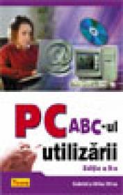 PC ABC-UL UTILIZARII - Gabriel Dima Si Mihai Dima