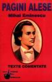 Pagini alese - Mihai Eminescu