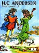 Povesti si povestiri Vol.5 - Andersen Hans Christian