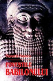 Povestile Babilonului - Florentin Popescu