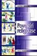 Povestiri religioase - Iustina Grigore