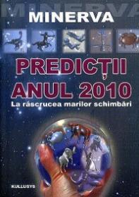 Predictii - Anul 2010 - Minerva