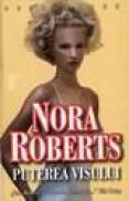 Puterea visului - Nora Roberts