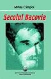 Secolul Bacovia - Mihai Cimpoi