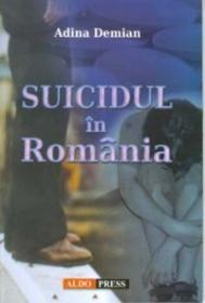 Suicidul in Romania - Adina Demian