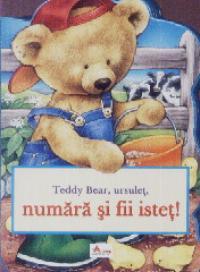 Teddy bear , ursulet , numara si fii istet ! - Dragos Dinulescu