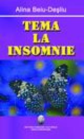 Tema la insomnie - Alina Beiu-Desliu