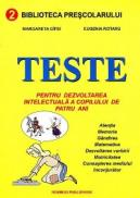 Teste pentru dezvoltarea intelectuala a copilului de patru ani - Margareta Gifei, Eugenia Rotaru