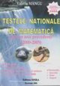 Testele nationale de matematica date in anii precedenti (2000-2005) - Valeriu Mangu
