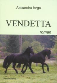 Vendetta - Alexandru Iorga