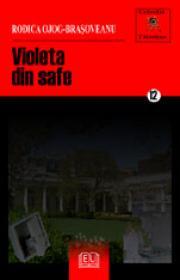 Violeta din safe - Ojog-Brasoveanu Rodica