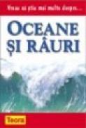 Vreau sa stiu mai multe despre oceane si rauri - ***