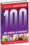 100 de retete - ed. color - Michel Montignac