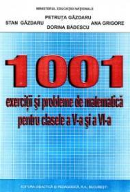 1001 EXERCITII SI PROBLEME - Petruta Gazdaru , Stan Gazdaru , Ana Grigore , Dorina Badescu
