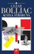 Acvila strabuna - Bolliac Cezar