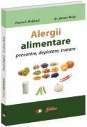 Alergii alimentare - prevenire, depistare, tratare - Patrick Holford, Dr. James Braly