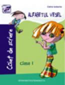 Alfabetul vesel. Caiet de scriere clasa I - Celina Iordache